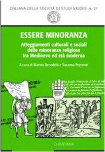 Copertina di 'Essere minoranza. Comportamenti culturali e sociali delle minoranze religiose tra medioevo ed età moderna'