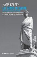 Lo Stato in Dante. Una teologia politica per l'impero - Kelsen Hans