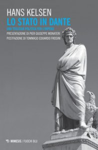 Copertina di 'Lo Stato in Dante. Una teologia politica per l'impero'