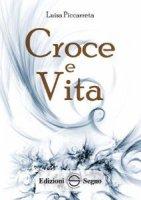 Croce e Vita - Luisa Piccarreta
