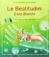 Le beatitudini - Enzo Bianchi