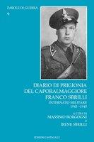 Diario di prigionia del caporalmaggiore Franco Sbrilli. Internato militare 1943-1945