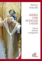 Maria che scioglie i nodi - Paolo Nagari
