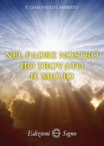 Copertina di 'Nel Padre Nostro ho trovato il mio io'