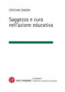 Copertina di 'Saggezza e cura nell'azione educativa'