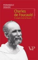 Charles de Foucauld - Sequeri Pierangelo