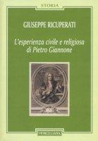 L' esperienza civile e religiosa di Pietro Giannone - Ricuperati Giuseppe