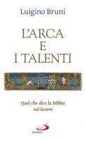 L'arca e i talenti - Luigino Bruni