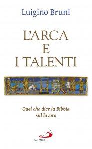 Copertina di 'L'arca e i talenti'