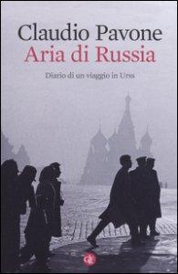 Copertina di 'Aria di Russia. Diario di un viaggio in Urss'