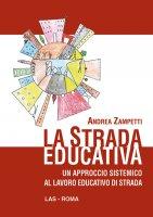 La strada educativa - Zampetti Andrea