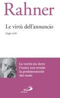 Le virtù dell'annuncio - Karl Rahner