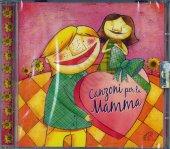 Canzoni per la mamma. CD - aa.vv