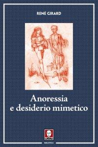Copertina di 'Anoressia e desiderio mimetico'