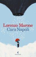 Cara Napoli - Marone Lorenzo