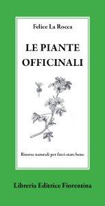 Copertina di 'Le piante officinali'