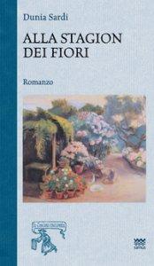 Copertina di 'Alla stagion dei fiori'