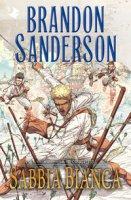 Sabbia Bianca. Un graphic novel del Cosmoverso - Sanderson Brandon