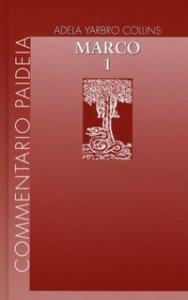 Copertina di 'Vangelo di Marco. Vol.1'