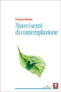 Copertina di 'Nuovi semi di contemplazione'
