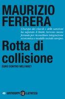 Rotta di collisione - Maurizio Ferrera