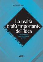 Realtà è più importante dell'idea. Per una nuova corresponsabilità globale (La) - Sandro Calvani