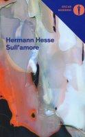 Sull'amore - Hesse Hermann