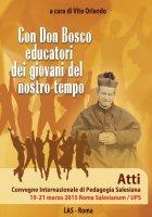 Con Don Bosco educatori dei giovani del nostro tempo