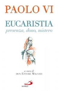 Copertina di 'Eucaristia. Presenza, dono, mistero'
