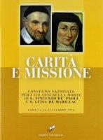 Carità e missione - Aa. Vv.