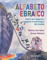 Alfabeto ebraico - Grazia Nidasio, Matteo Corradini
