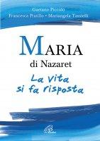 Maria di Nazaret - Mariangela Tassielli , Gaetano Piccolo