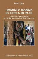 Uomini e donne in cerca di pace - Mario Toso