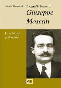 Copertina di 'Biografia breve di Giuseppe Moscati'