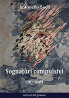 Sognatori compulsivi - Saeli Antonello
