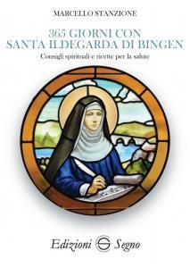 Copertina di '365 giorni con Santa Ildegarda di Bingen'