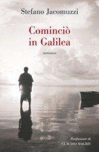Copertina di 'Cominciò in Galilea'