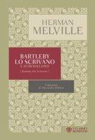 Bartleby lo scrivano e altri racconti - Melville Herman