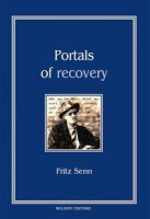 Portals of recovery - Senn Fritz