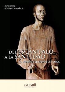 Copertina di 'Del escandalo a la santidad'
