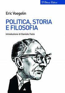 Copertina di 'Politica, storia e filosofia'
