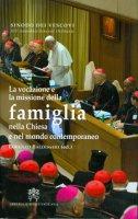 La vocazione e la missione della famiglia nella Chiesa e nel mondo contemporaneo - Sinodo dei Vescovi