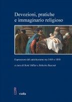 Devozioni, pratiche e immaginario religioso - Autori Vari