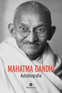 Copertina di 'Mahatma Gandhi. Autobiografia'