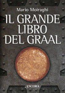 Copertina di 'Il grande libro del Graal'
