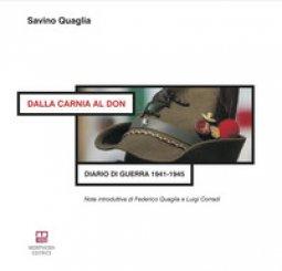 Copertina di 'Dalla Carnia al Don. Diario di guerra 1941-1945'