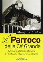 Il parroco della Ca' Granda - Giorgio Colombo