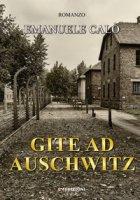 Gite ad Auschwitz - Calò Emanuele