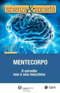 Copertina di 'Scienza&Società 21/22. Mentecorpo'