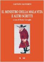 Il ministro della mala vita e altri scritti - Salvemini Gaetano